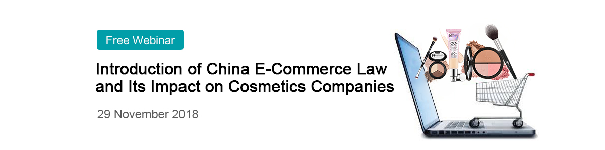 China,E-Commerce Law,Cosmetic,Impact,Free,Webinar,Registration