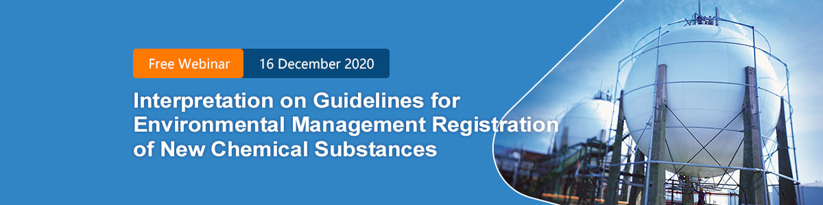 China,New,Chemical,Substance,Registration,Notification,Webinar