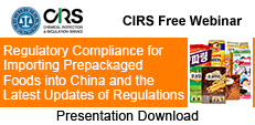 Regulatory Compliance for Importing Prepackaged Foods into China